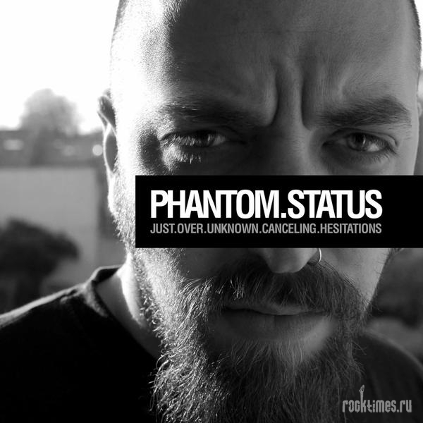 Phantom Status - Just.Over.Unknown.Canceling.Hesitations [2011]